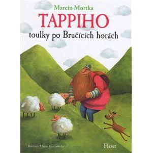 Tappiho toulky po Bručících horách - Marcin Mortka
