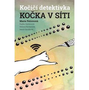 Kočka v síti - Helena Rückerová, Radka Havlenová, Marie Petrovová, Marie Saudková