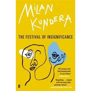 The Festival Insignificance - Milan Kundera
