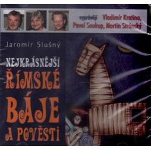 Nejkrásnější římské báje a pověsti, CD - Jaromír Slušný