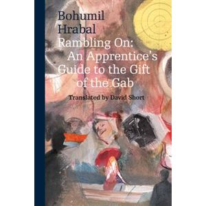 Rambling on (paperback) - Bohumil Hrabal