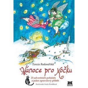 Vánoce pro kočku. 23 adventních pohádek a jeden opravdový příběh - Terezie Radoměřská