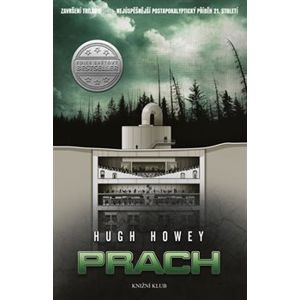 Prach. Silo 3 - Hugh Howey