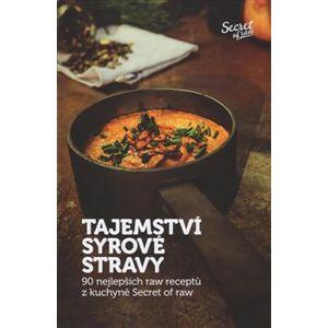 Tajemství syrové stravy - Jan Plajner