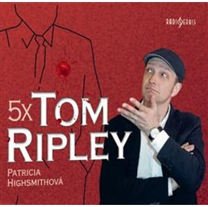 5x Tom Ripley, CD - Patricia Highsmithová