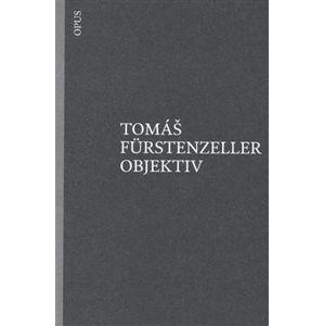 Objektiv - Tomáš Furstenzeller