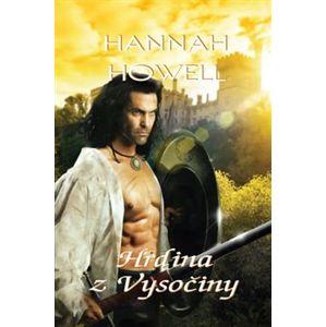 Hrdina z Vysočiny - Hannah Howell