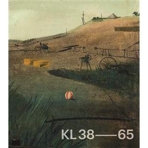 KL 38–65. KAMIL LHOTÁK 1938–1965