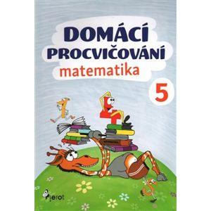Domácí procvičování - Matematika 5. ročník - Petr Šulc