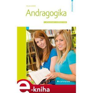 Andragogika. 2., aktualizované a rozšířené vydání - Milan Beneš e-kniha