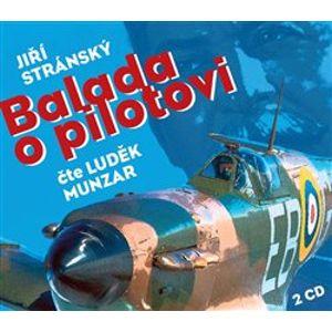 Balada o pilotovi, CD - Jiří Stránský