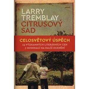 Citrusový sad - Larry Tremblay