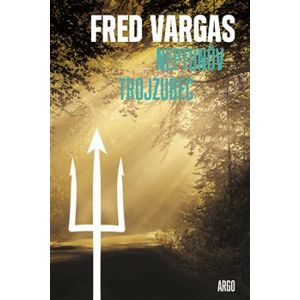 Neptunův trojzubec - Fred Vargas