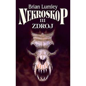 Nekroskop III: Zdroj - Brian Lumley