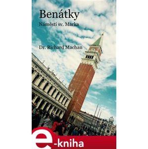 Benátky. náměstí sv. Marka - Richard Machan e-kniha