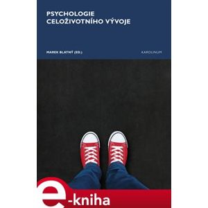 Psychologie celoživotního vývoje e-kniha