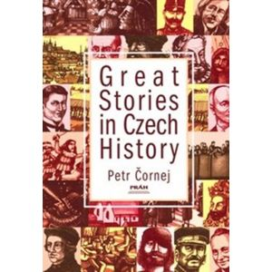 Great Stories in Czech History - Petr Čornej