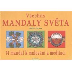 Všechny mandaly světa. 74 mandal k malování a meditaci - Heike Owusu