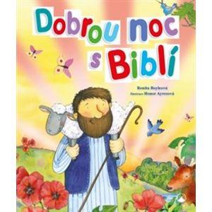 Dobrou noc s Biblí - Renita Boyleová