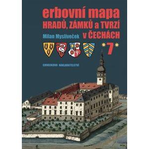 Erbovní mapa hradů, zámků a tvrzí v Čechách 7 - Milan Mysliveček