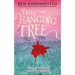 The Hanging Tree. Peter Grant series 6 - Ben Aaronovitch