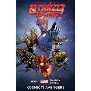 Strážci galaxie 1: Kosmičtí Avengers - Brian Michael Bendis