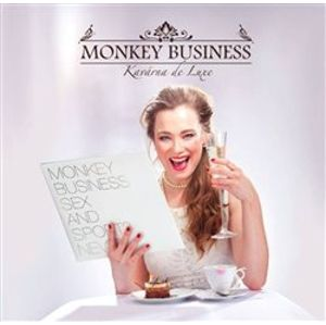 Kavárna de Luxe - Monkey Business