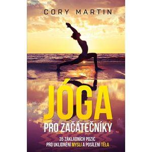 Jóga pro začátečníky - Martin Cory