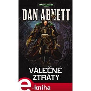 Válečné ztráty - Dan Abnett