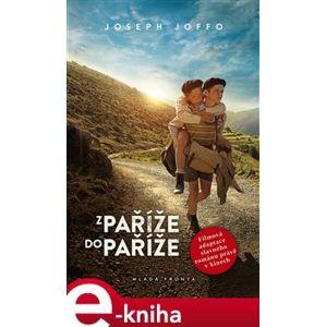 Z Paříže do Paříže - Joseph Joffo e-kniha