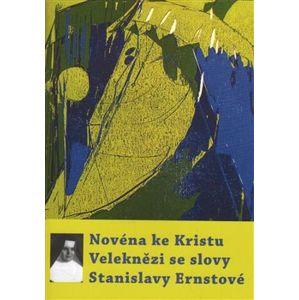 Novéna ke Kristu Veleknězi se slovy Stanislavy Ernstové