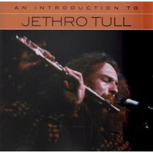 An Introduction To - Jethro Tull