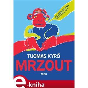 Mrzout - Tuomas Kyrö e-kniha