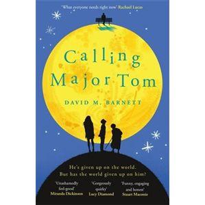 Calling Major Tom - David M. Barnett