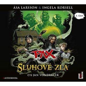 Sluhové zla. Pax, CD - Ingela Korsellová, Asa Larssonová