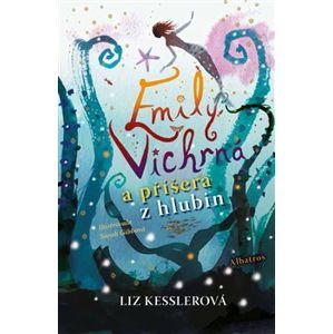 Emily Vichrná a příšera z hlubin - Liz Kesslerová