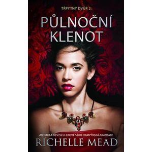 Třpytný dvůr 2 - Půlnoční klenot - Richelle Mead