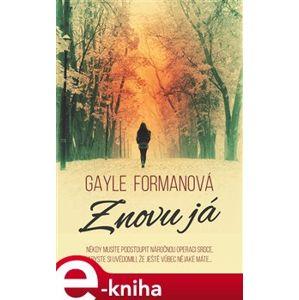 Znovu já - Gayle Formanová e-kniha