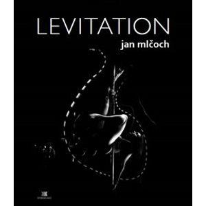 Levitation - Jan Mlčoch