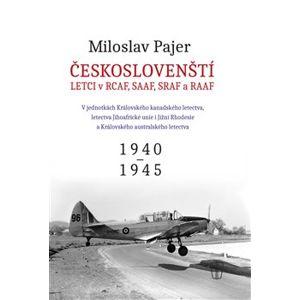 Českoslovenští letci v RAF 2 - Miloslav Pajer