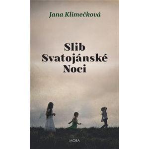 Slib svatojánské noci - Jana Klimečková