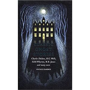 Classic Ghost Stories. Spooky Tales to Read at Christmas - kolektiv autorů