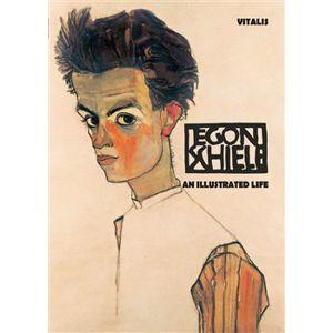 Egon Schiele (anglická verze). An Illustrated Life - Roman Neugebauer