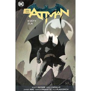 Batman - Květy zla - James Tynion IV, Scott Snyder