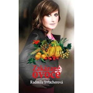 Zakázané ovoce - Radmila Irrlacherová