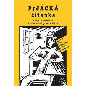 Pijácká čítanka - Alkohol a jeho konzumace slovem i obrazem