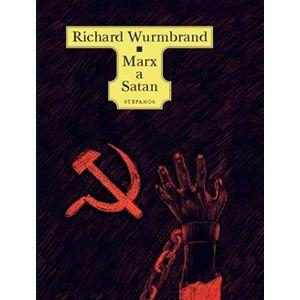 Marx a Satan - Richard Wurmbrand