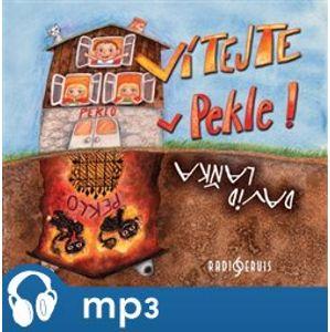 Vítejte v Pekle!, mp3 - David Laňka