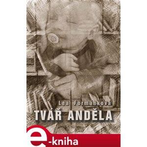 Tvář anděla - Lea Formánková e-kniha