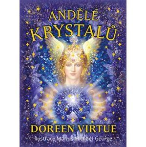 Andělé krystalů. Kniha a 44 karet - Doreen Virtue
